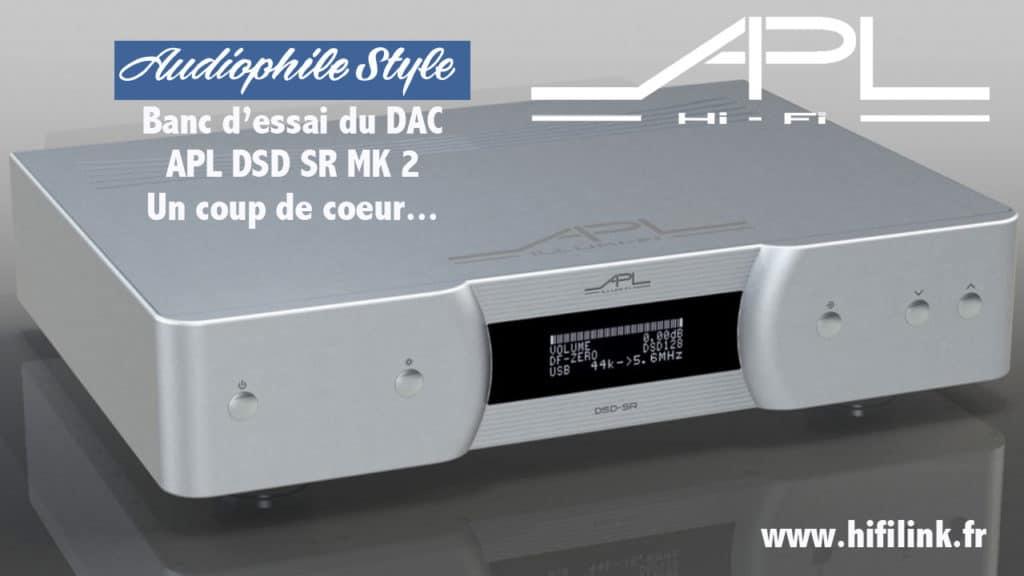 banc d'essai DAC APL DSD SR MK2