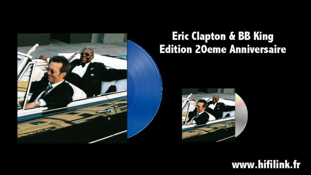 Eric Clapton & B.B. King Réédition 20 eme Anniversaire