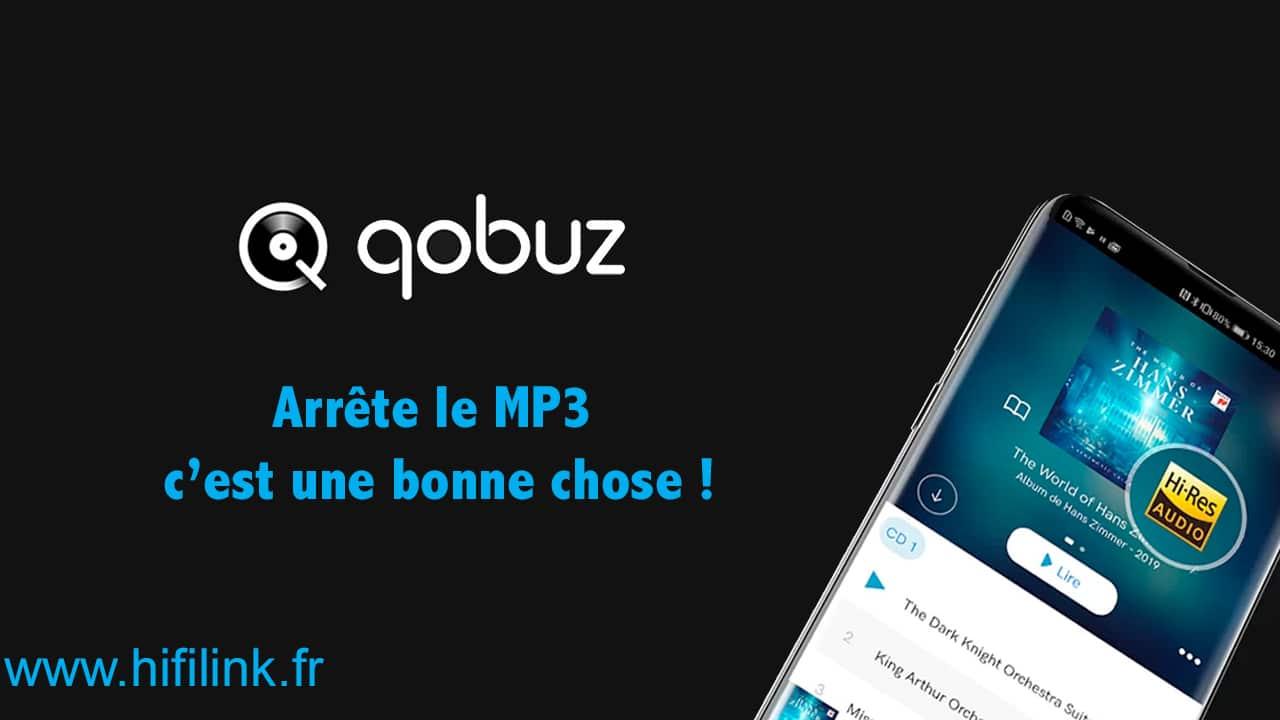 Bonne nouvelle Qobuz arrête le MP3