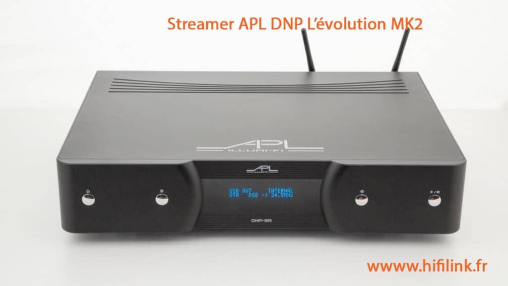 APL DNP SR MK2 evolution du streamer
