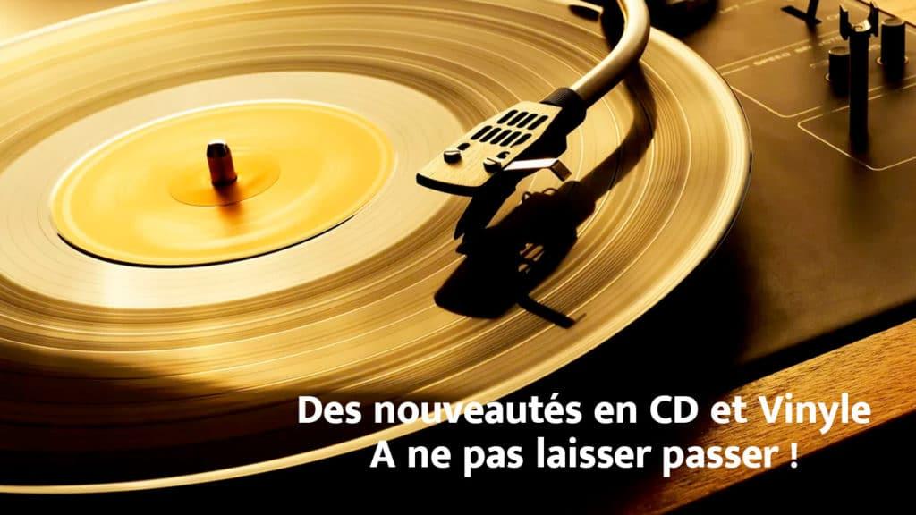 nouveautes CD et vinyle